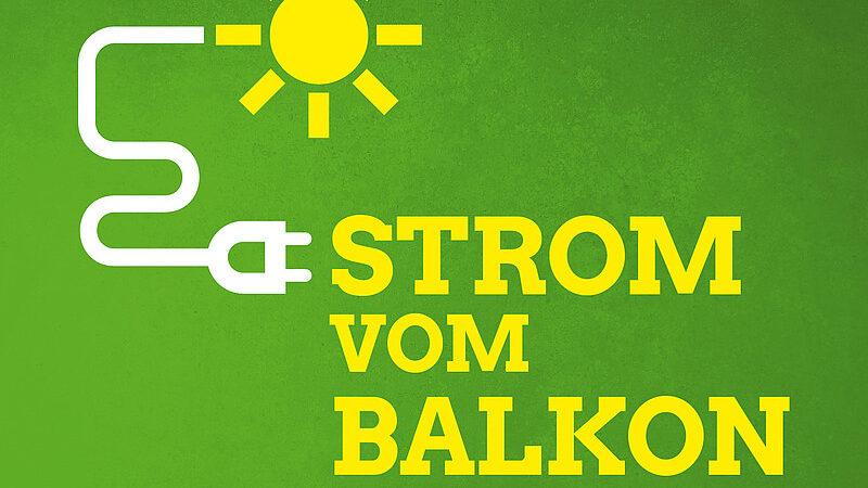 Solar Offensive - Strom vom Balkon